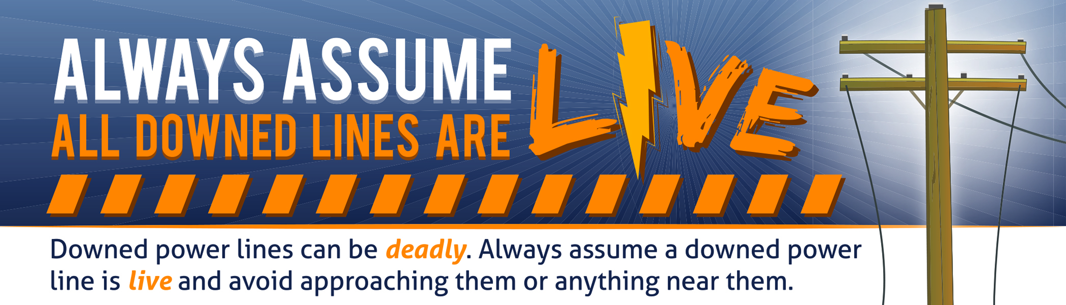 Downed Power Line Safety Information